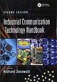 Industrial Communication Technology Handbook (Industrial Information Technology)