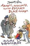 Mortimer, Arabel and the Escaped Black Mamba (Arabel and Mortimer)