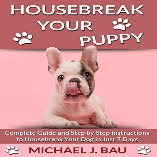 Housebreak Your Puppy audiobook cover art