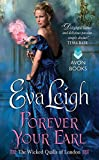 Forever Your Earl: The Wicked Quills of London