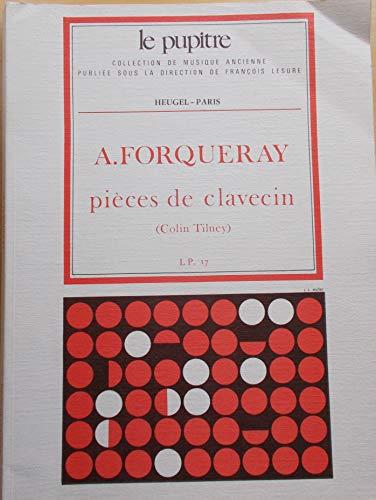 ANTOINE FORQUERAY: PIECES DE CLAVECIN (LP17) (HARPSICHORD SOLO)