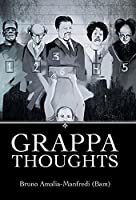 Grappa Thoughts