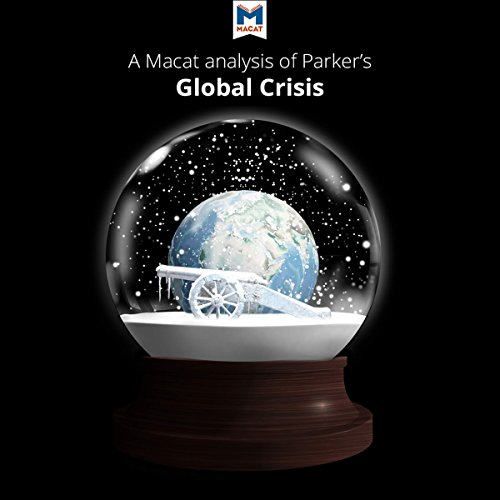『A Macat Analysis of Geoffrey Parker's Global Crisis: War, Climate Change and Catastrophe in the Seventeenth Century』のカバーアート