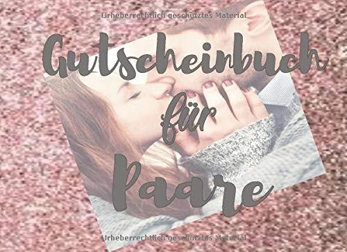 Gutscheinbuch für Paare: Gutscheinheft zum selbst ausfüllen & zum Verschenken - Schenke Wertschätzung mit Gutscheinen für Deinen Partner - Postkartenformat