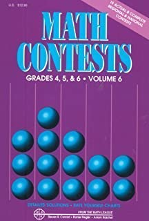 Math Contests For Grades 4, 5, and 6: School Years 2006-2007 Through 2010-2011 by Steven R. Conrad (May 2011)