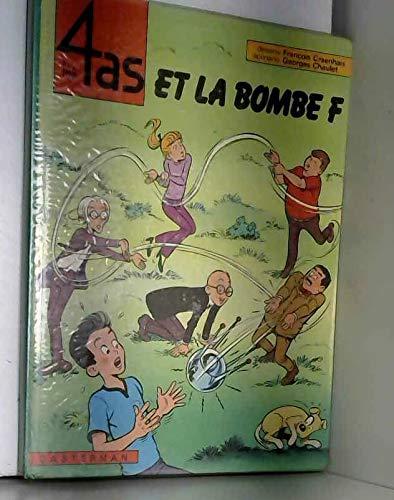 Les 4 as, tome 13 : Les 4 as et la bombe F