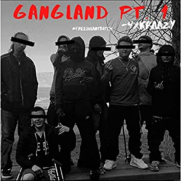 GangLand, Pt. 1