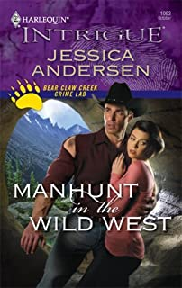 Manhunt in the Wild West (Bear Claw Creek Crime Lab)