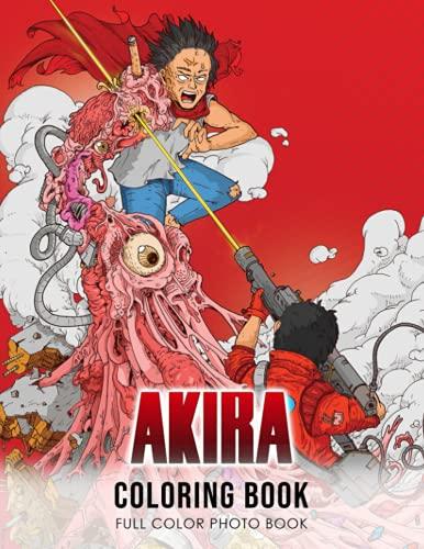 Akira Coloring Book: Favorite Japanese Anime Cyberpunk Illustration Coloring Book 20 Amazing...
