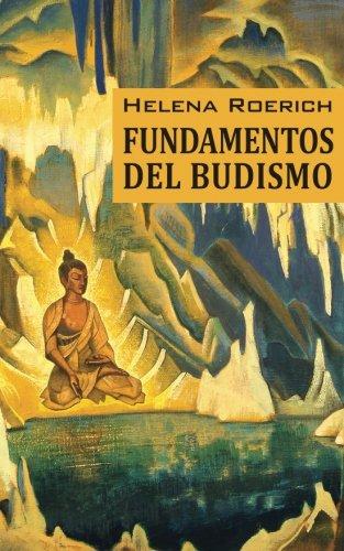 Los Fundamentos Del Budismo
