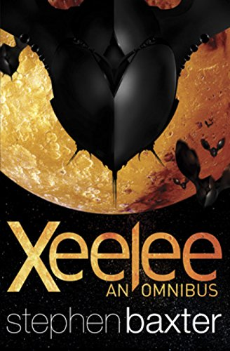 Xeelee: An Omnibus: Raft, Timelike Infinity, Flux, Ring (English Edition)