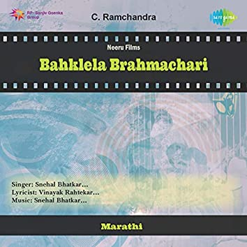 Bahklela Brahmachari (Original Motion Picture Soundtrack)
