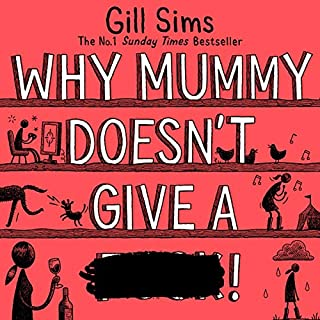 Why Mummy Doesn't Give a **** audiobook cover art