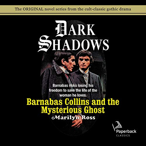 Barnabas Collins and the Mysterious Ghost audiobook cover art