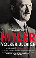 Hitler: Volume I: Ascent 1889–1939 (Hitler Biographies)
