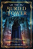The Buried Tower: Icegrind Book 4