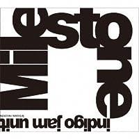 Milestone by Indigo Jam Unit (2013-12-11)
