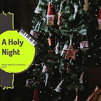 A Holy Night - Prayer Night For Christmas, Vol. 3