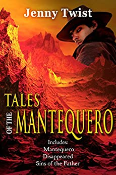 Tales of the Mantequero by [Jenny Twist]