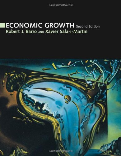 Compare Textbook Prices for Economic Growth The MIT Press 2nd Edition ISBN 9780262025539 by Barro, Robert J.,Sala-i-Martin, Xavier I.