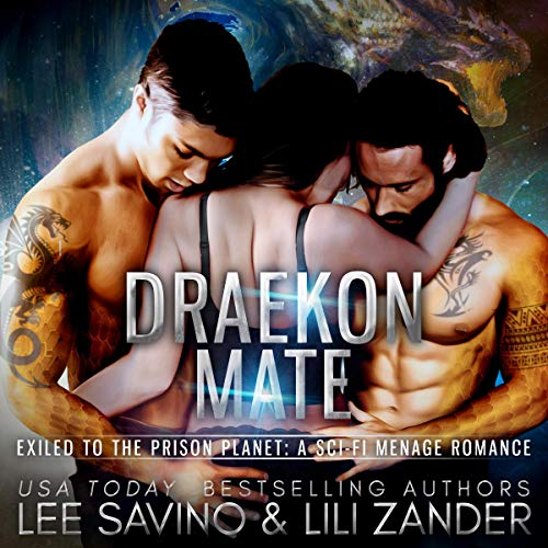 Couverture de Draekon Mate: Exiled to the Prison Planet
