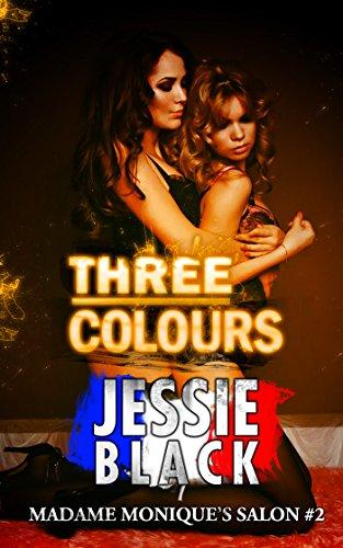 Three Colours: Madame Monique's Salon #2 (English Edition)