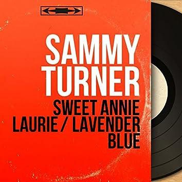 Sweet Annie Laurie / Lavender Blue (Mono Version)