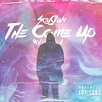 The Come Up Vol.1