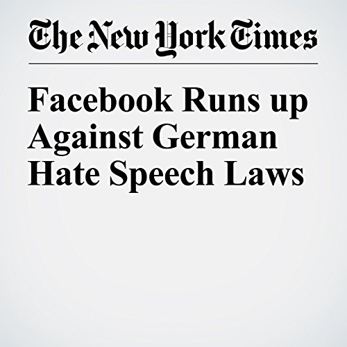 Facebook Runs up Against German Hate Speech Laws audiobook cover art