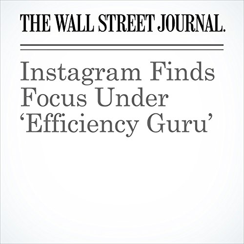 Instagram Finds Focus Under 'Efficiency Guru' copertina