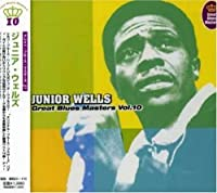 Great Blues Masters 10 by Junior Wells (2008-01-13)