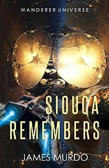 Siouca Remembers by [James Murdo]