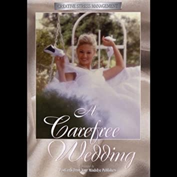 A Carefree Wedding