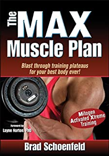 The M.A.X. Muscle Plan: Enhanced Edition
