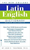 The New College Latin & English Dictionary, Revised and Updated (The Bantam New College Dictionary)