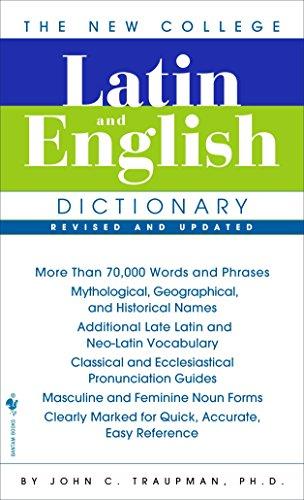 The Bantam New College Latin & English Dictionary (The Bantam New College Dictionary) (English and Latin Edition)