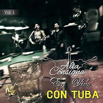 Alta Consigna Con Tuba Vol.1 (En Vivo)