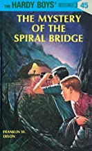 Hardy Boys 45: The Mystery of the Spiral Bridge (The Hardy Boys)