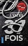 37 fois par Yates