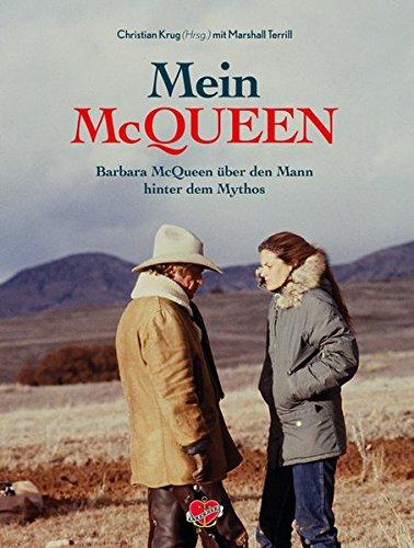 Mein McQueen: Barbara McQueen über den Mann hinter dem Mythos
