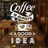 ウォールステッカーポスターコーヒーショップレストランのドアガラス窓の装飾DIY42x70cmのためのコーヒーは常に良いアイデアビニールステッカーサインカップです
