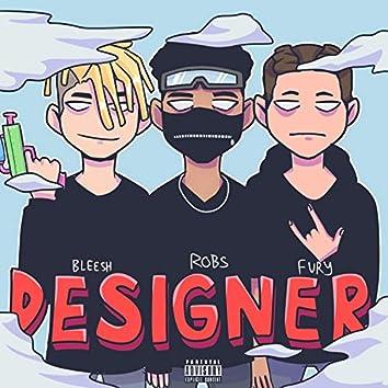 Designer (feat. Yung Bleesh & Deadfury)