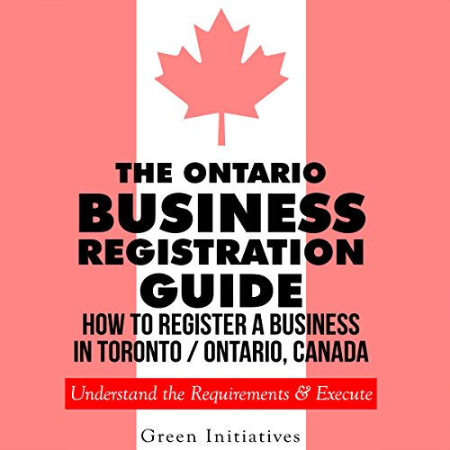 The Ontario Business Registration Guide audiobook cover art