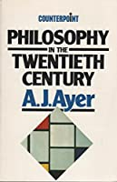 Philosophy in the Twentieth Century (Counterpoint S.)