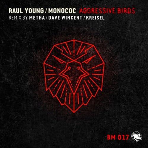 Raul Young & Monococ