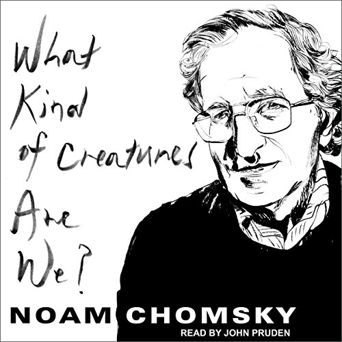 What Kind of Creatures Are We? audiobook cover art