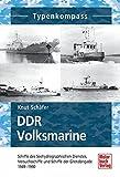 DDR Volksmarine: Seehydrografischer Dienst und Grenzbrigade Küste 1949-1990 (Typenkompass)