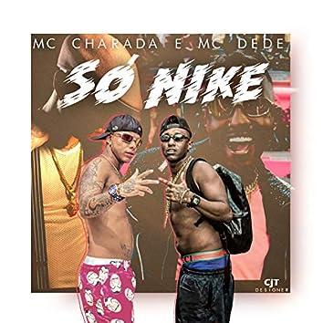 Só de Nike