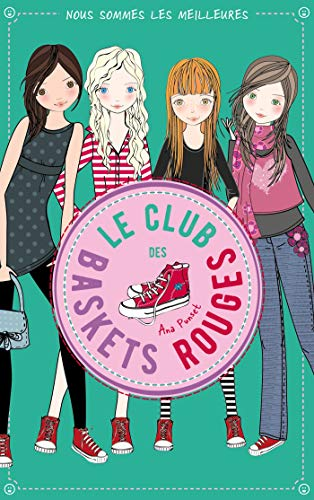 Le club des baskets rouges - Tome 4 (French Edition)