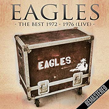 The Best 1972 - 1976 (Remastered) (Live, The Summit, Houston Tx 16 Nov '76)
